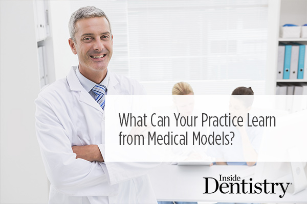 <p> 	As we move forward in times of uncertainty in health care delivery, what are the best strategies for retaining our practice models? Learn 5 important ways by comparing medical and dental practice.</p>