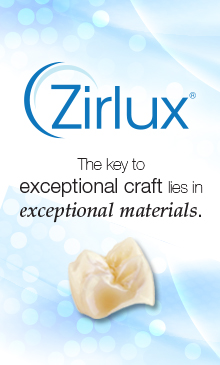 Zahn Zirlux: exceptional materials