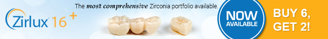 Zirlux 16+ - The most comprehensive Zirconia portfolio available.
