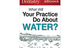 Learn more about high-quality water in your practice