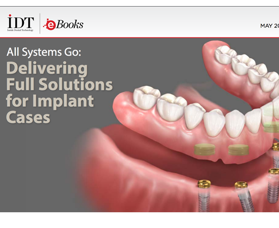 All Systems Go: Delivering Full Solutions for Implant Cases