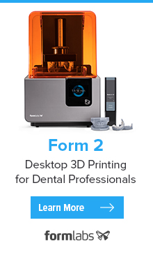 Form 2: Desktop 3D Printing for Dental Professionals