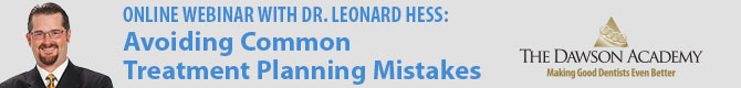 Learn how to avoid common treatment planning mistakes: Webinar with Dr. Leonard Hess!