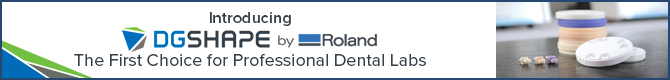 DGShape by Roland - The First Choice for Professional Dental Labs!