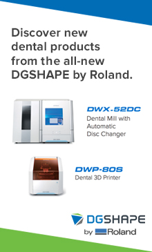 Discover new dental products from the all-new DGSHAPE by Roland.