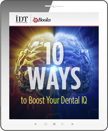 10 Ways to Boost Your Dental IQ