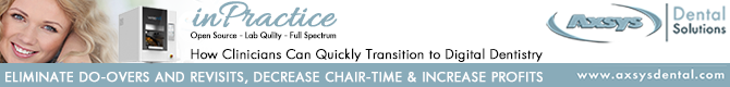 Eliminate do-overs and revisits, decrease chair time and increase profits!