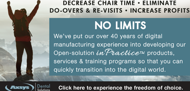 No Limits - Decrease chair time, eliminate do-overs & re-visits, and increase profits.