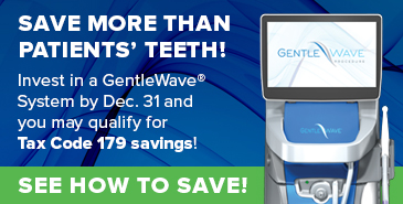 Save more than patients' teeth! - GentleWave
