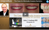 Learn more about the considerations important to minimally invasive dentistry!