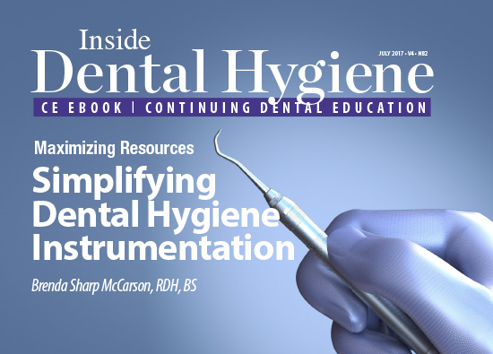Learn more about maximizing your resources and simplifying dental hygiene instrumentation!