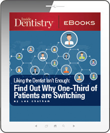 Liking the Dentist Isn't Enough: Find Out Why One-Third of Patients are Switching