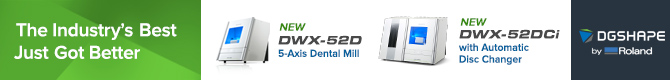 Industry's best got better - New DWX-52D 5-Axis Dental Mill