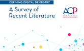 Learn more about this survey of literature to find out how digital technology has impacted prosthodontics!