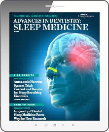 Advances in Dentistry: Sleep Medicine