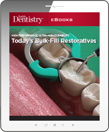High Performance, Ultra-High Durability: Today's Bulk-Fill Restoratives