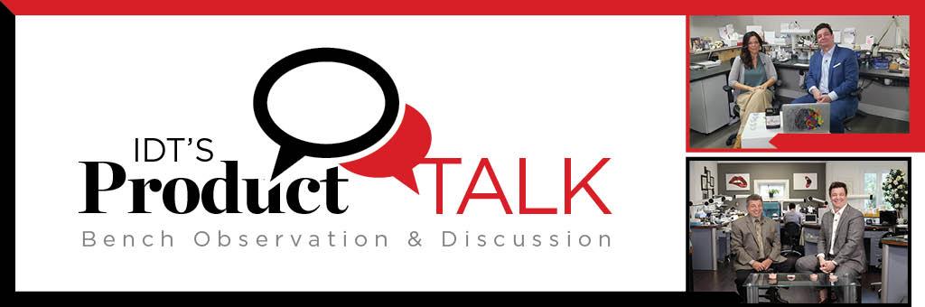 IDT's Product Talk