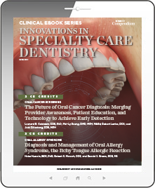 Innovations in Specialty Care Dentistry